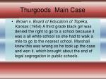 thurgoods main case