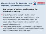 alternate concept for shortening and improving the examination process22