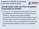 responses to specific issues raised in the three tracks proposal16