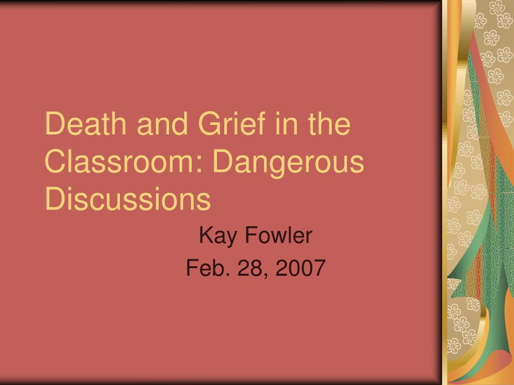 death and grief in the classroom dangerous discussions l.