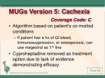 mugs version 5 cachexia coverage code c
