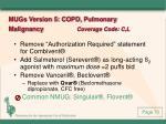 mugs version 5 copd pulmonary malignancy coverage code c l