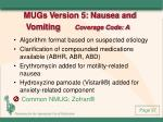 mugs version 5 nausea and vomiting coverage code a