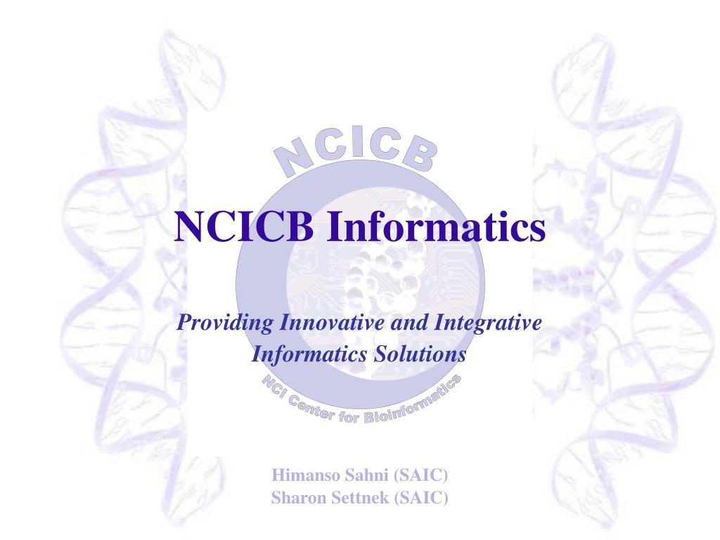 ncicb informatics l.