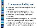 a unique case finding tool