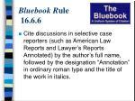 bluebook r ule 16 6 6
