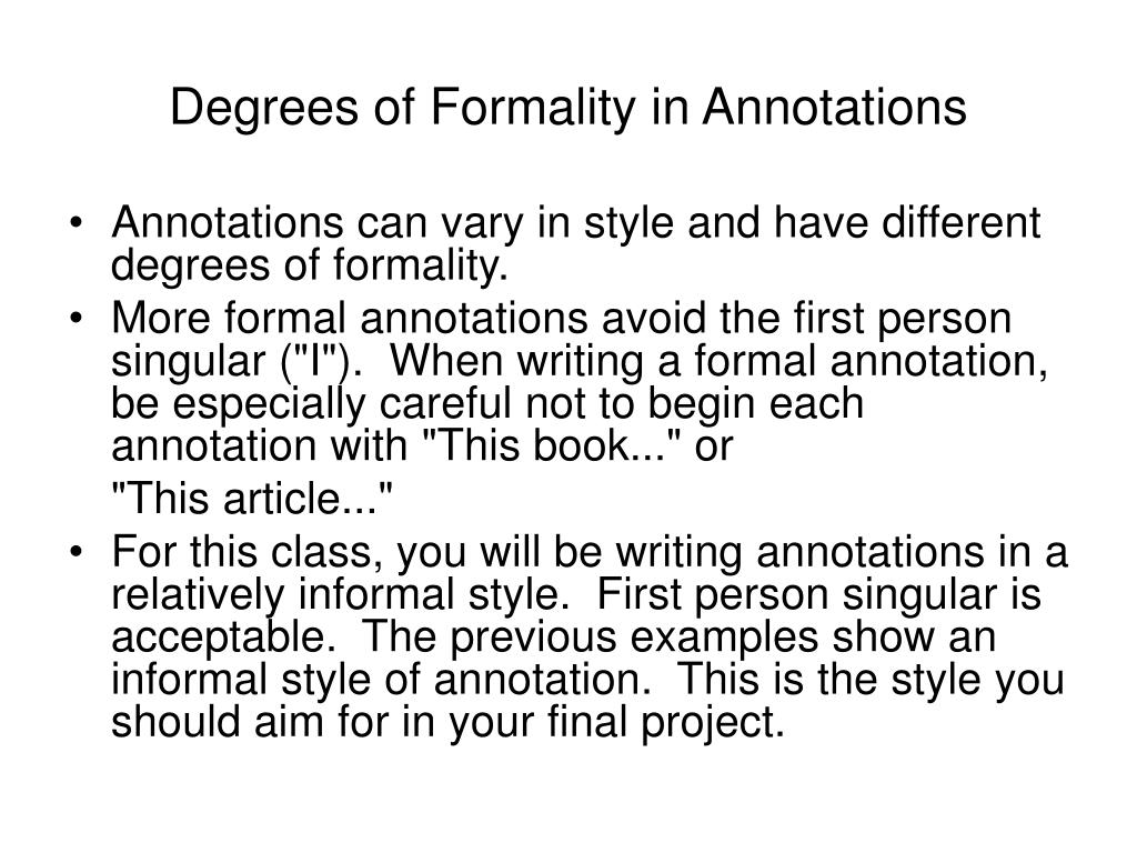 Degrees of Formality in Annotations