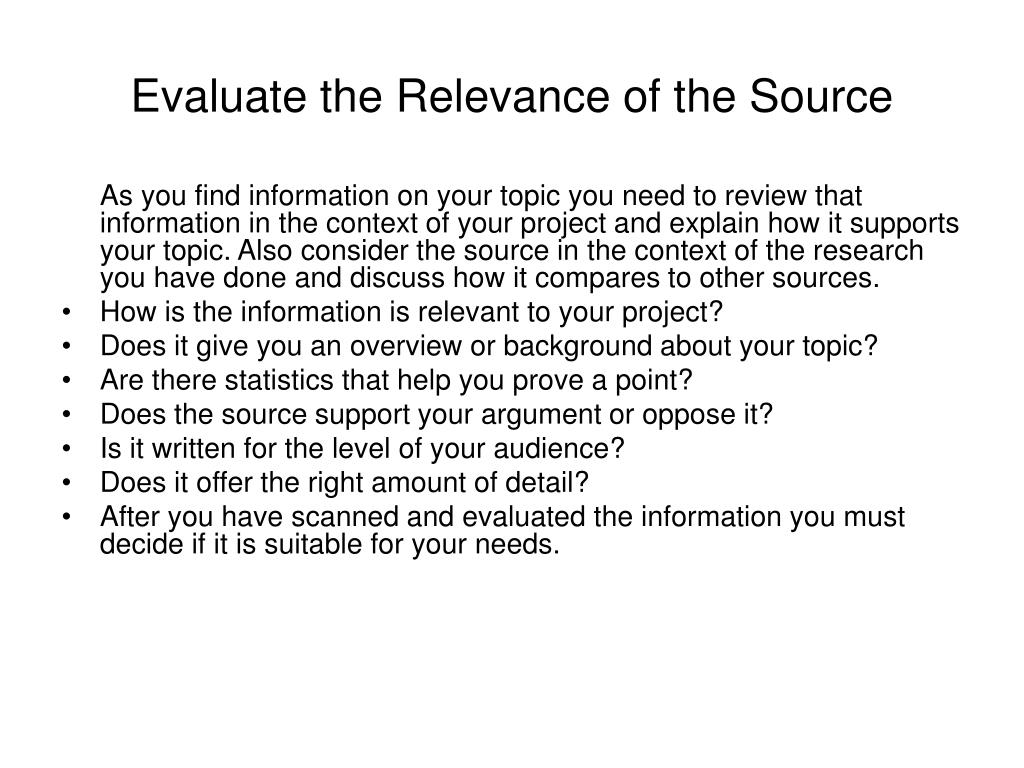 Evaluate the Relevance of the Source