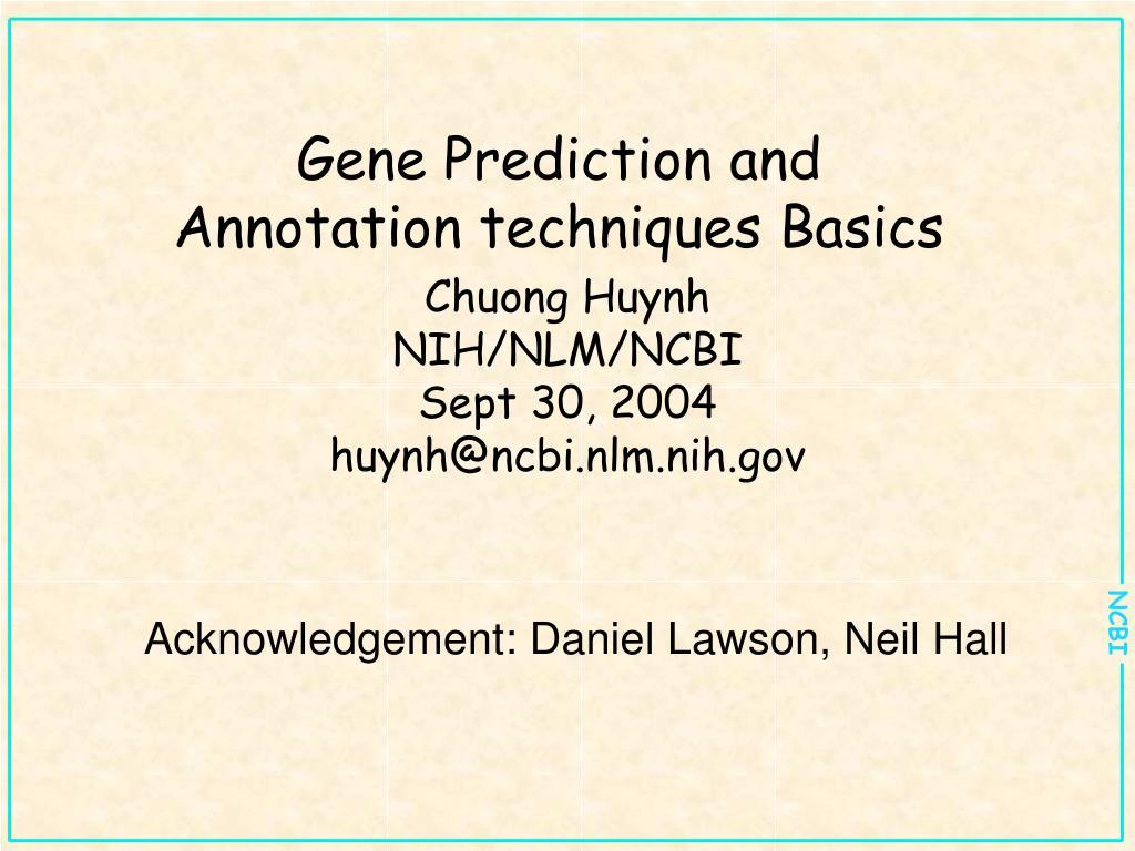 gene prediction and annotation techniques basics l.