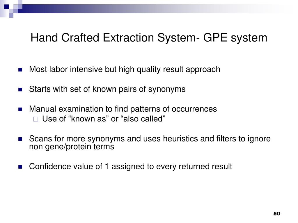 Hand Crafted Extraction System- GPE system