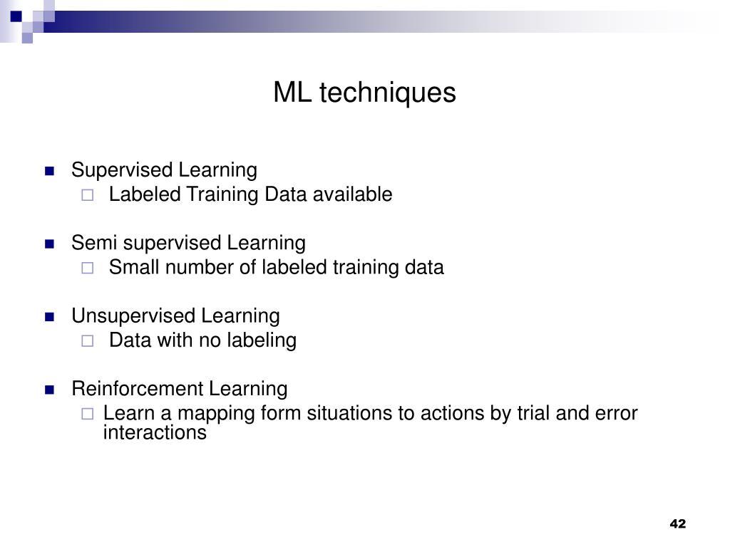 ML techniques