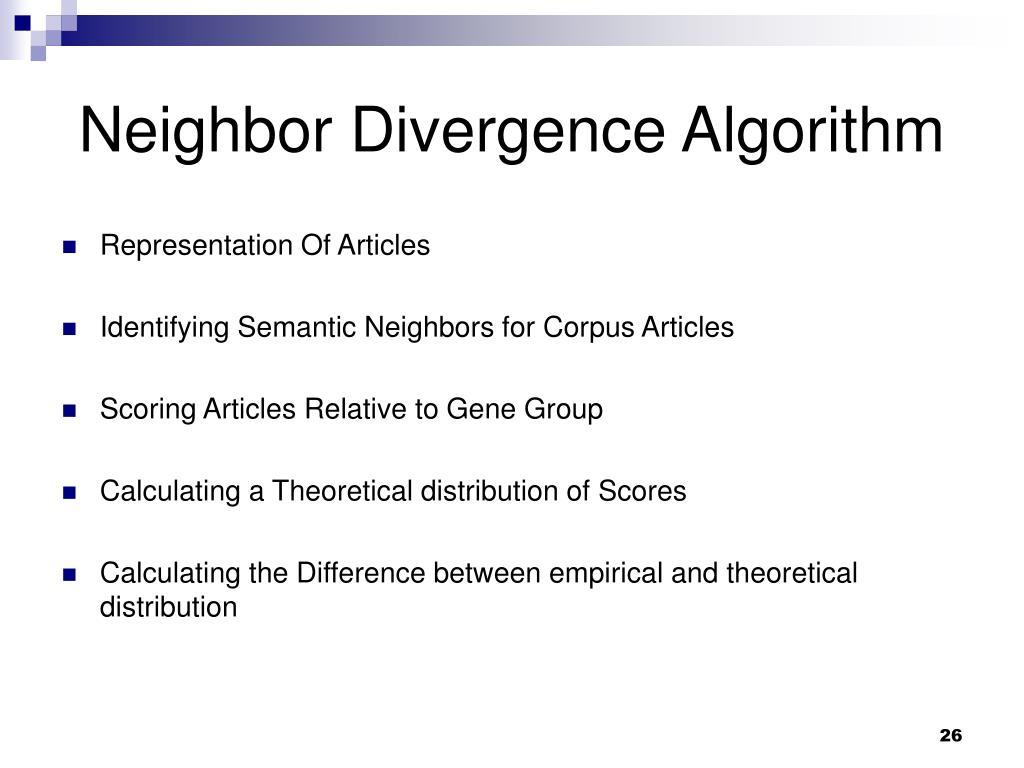 Neighbor Divergence Algorithm