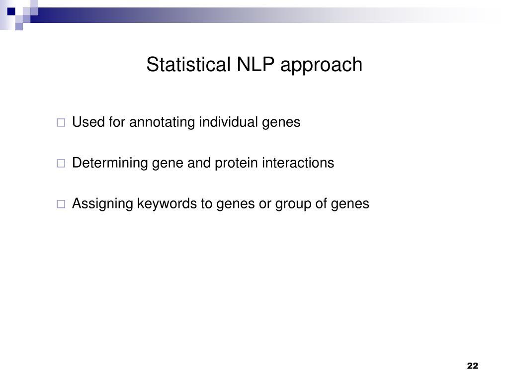 Statistical NLP approach