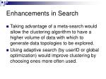 enhancements in search