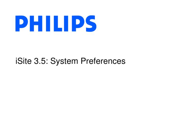 Isite 3 5 system preferences