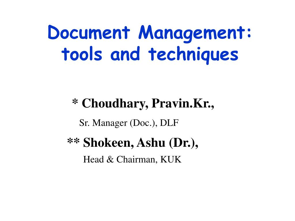 document management tools and techniques l.
