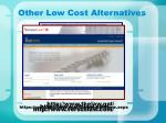 other low cost alternatives