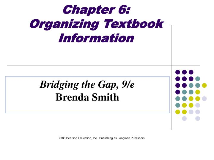 chapter 6 organizing textbook information n.
