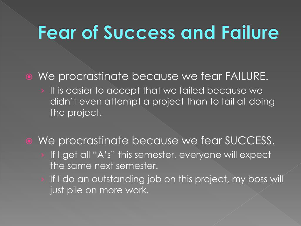Fear of Success and Failure