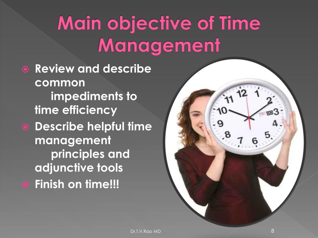 Main objective of Time Management
