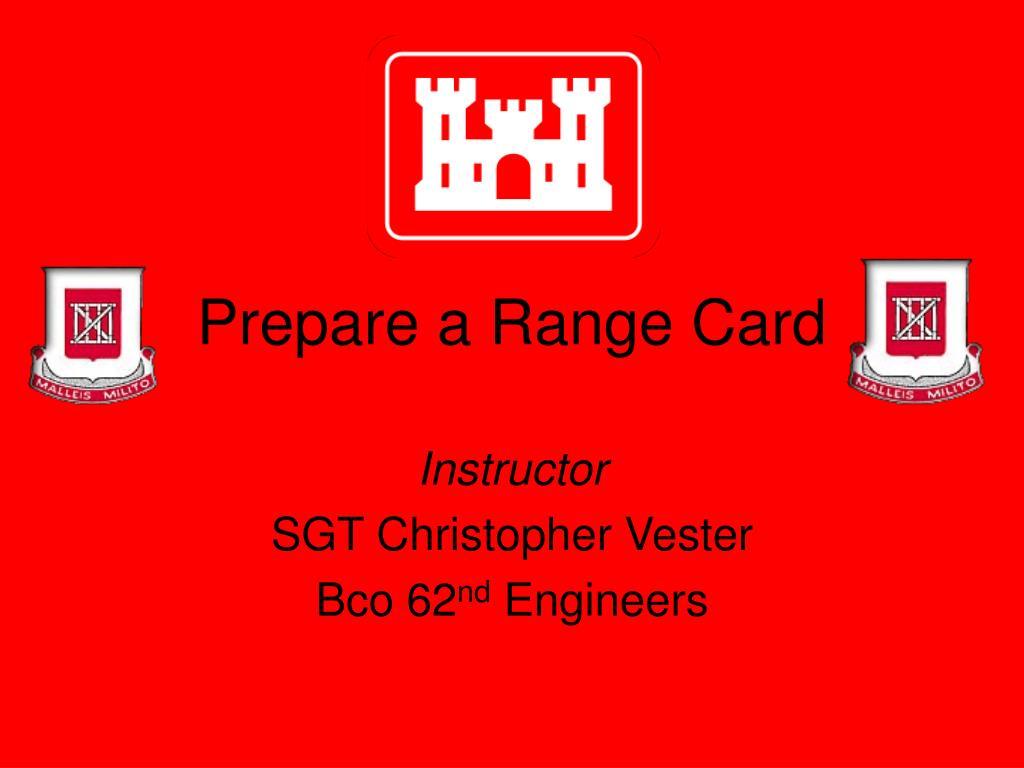 prepare a range card l.
