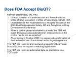 does fda accept bioqt