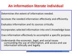 an information literate individual
