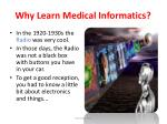why learn medical informatics