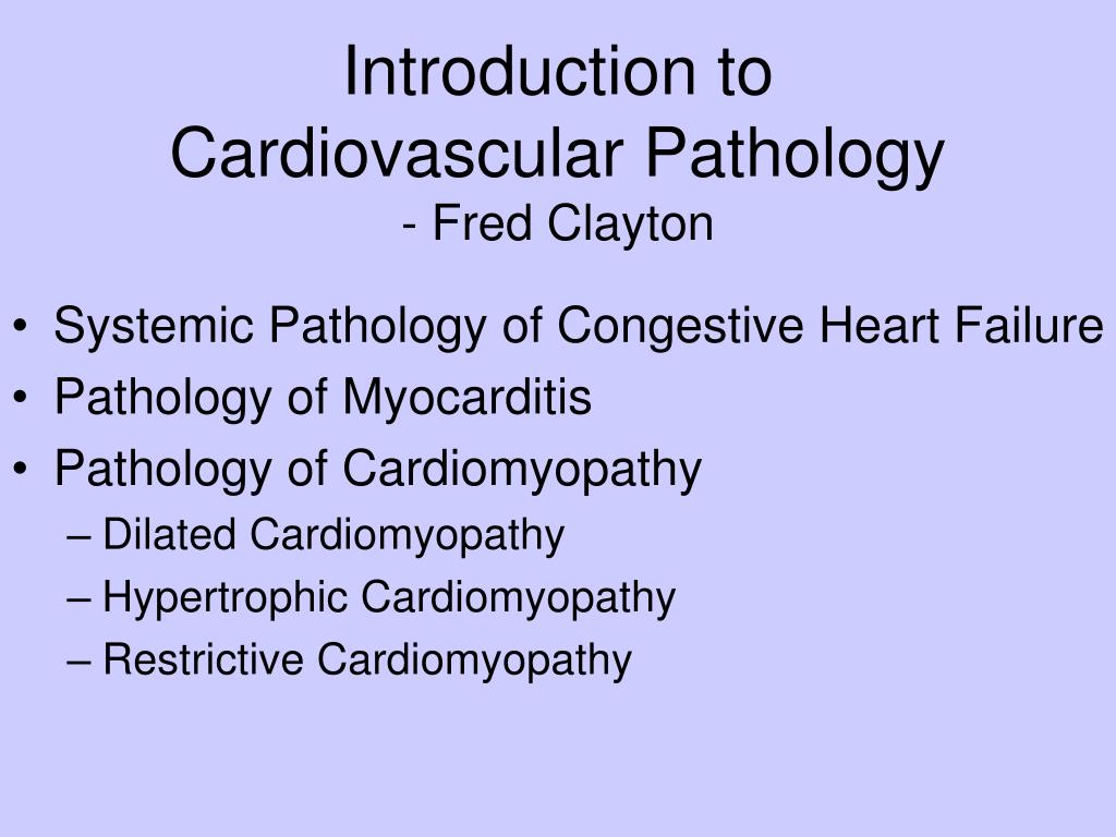 introduction to cardiovascular pathology fred clayton l.