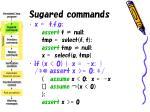 sugared commands22