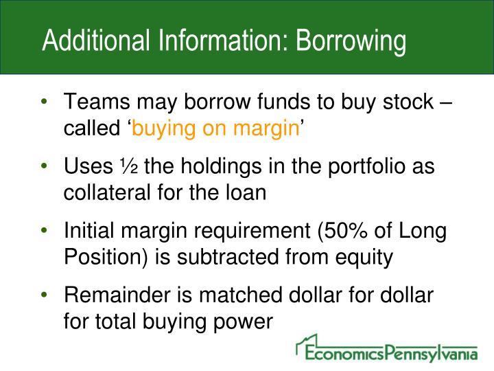 Additional Information: Borrowing