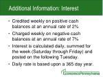 additional information interest