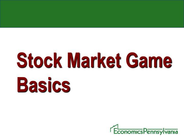 Stock Market Game Basics