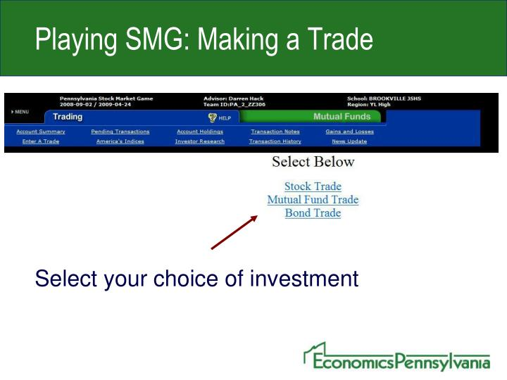 Playing SMG: Making a Trade
