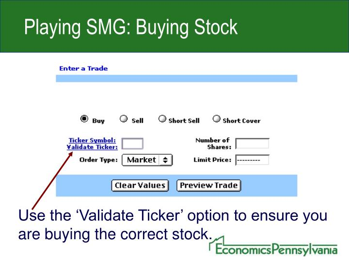 Playing SMG: Buying Stock