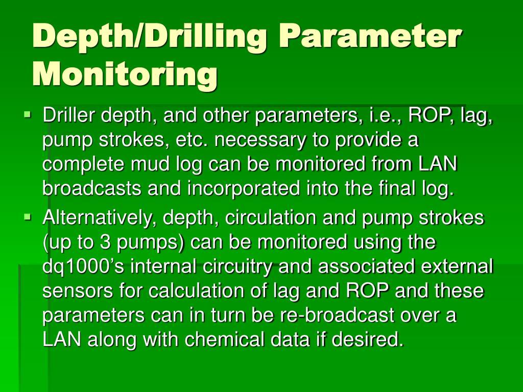 Depth/Drilling Parameter Monitoring