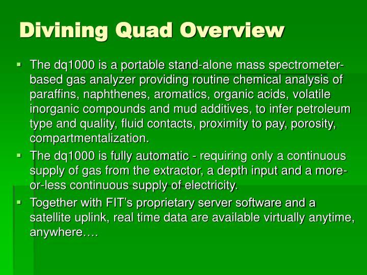 Divining quad overview