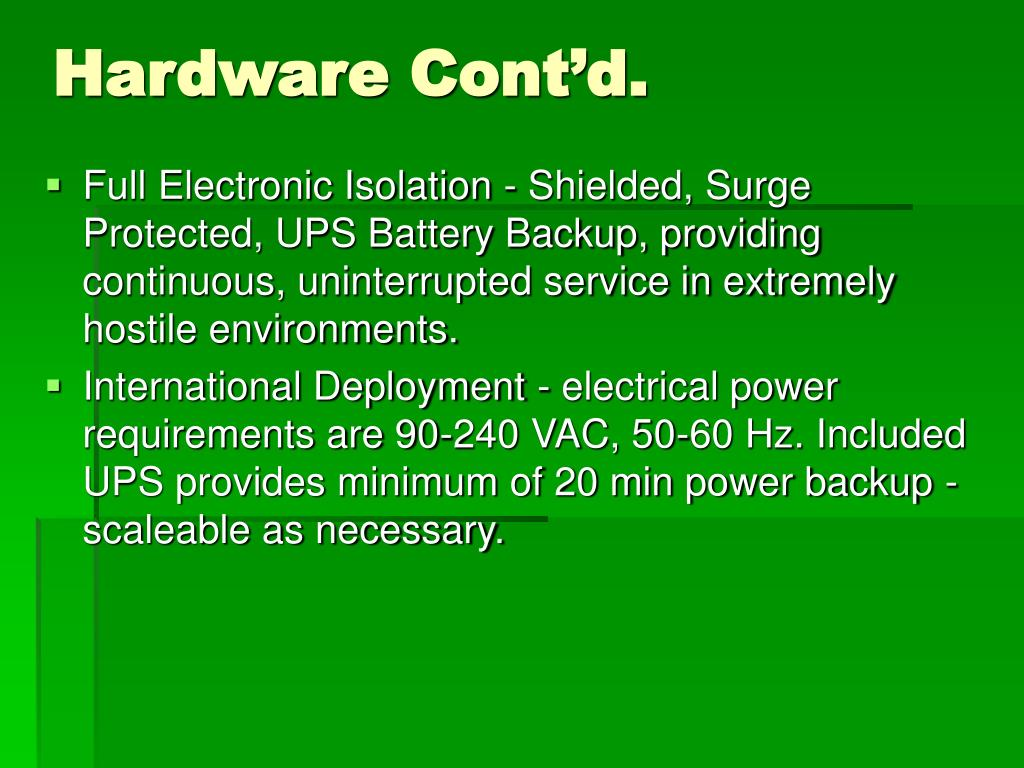 Hardware Cont'd.