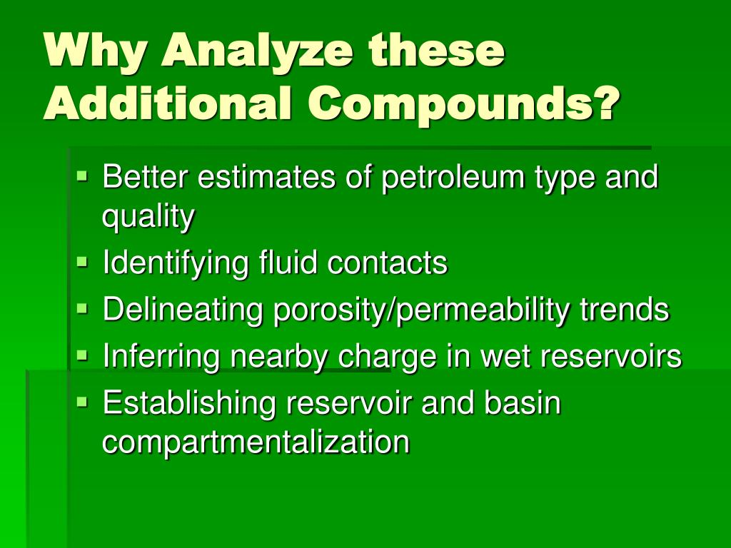 Why Analyze these Additional Compounds?
