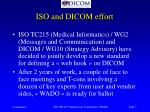 iso and dicom effort