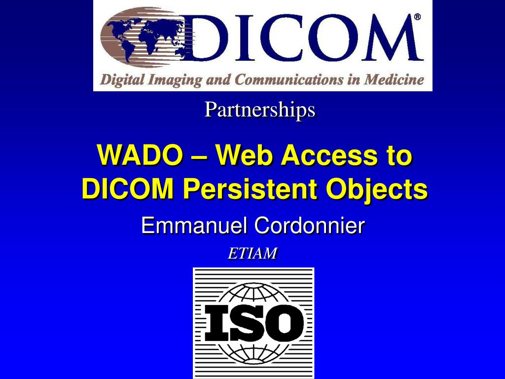 wado web access to dicom persistent objects l.