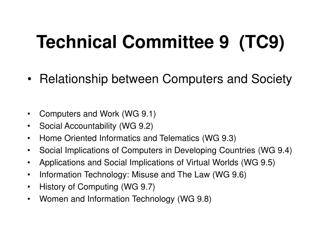 Technical Committee 9  (TC9)