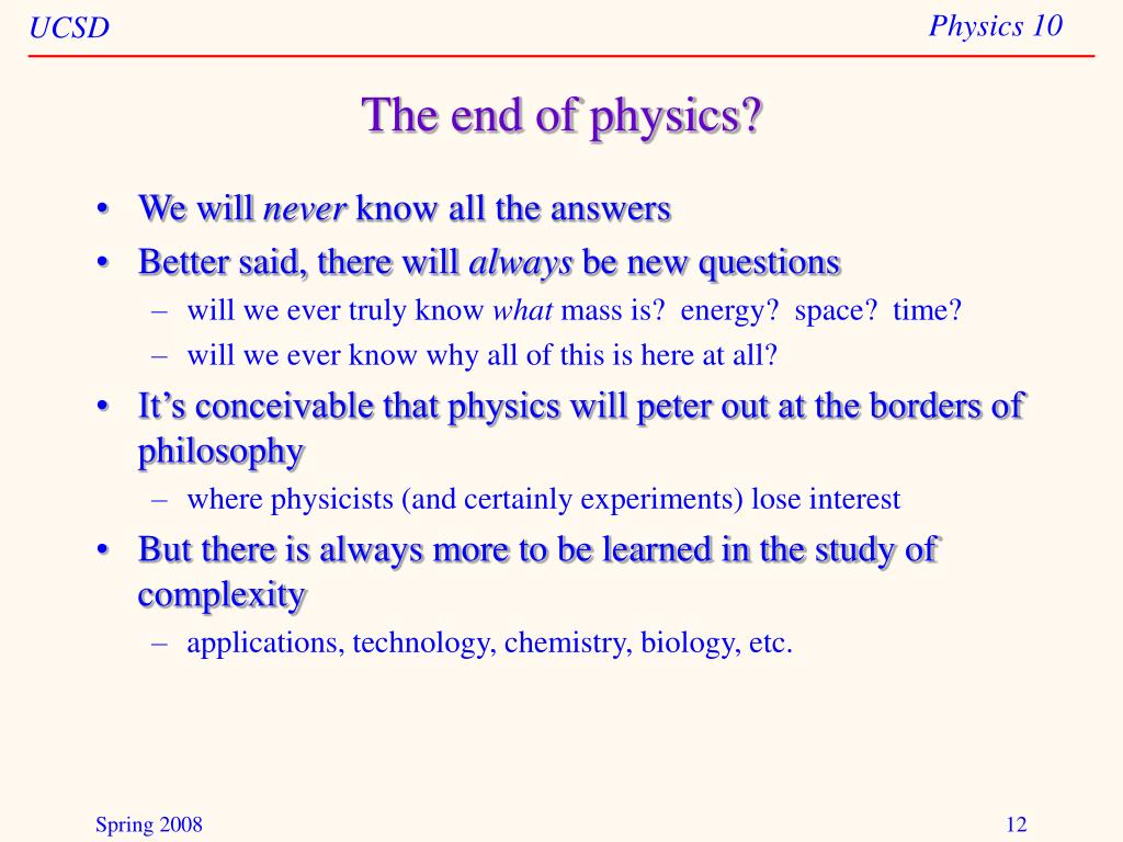 The end of physics?