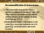 decommodification redistribution