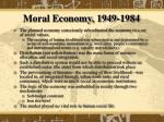moral economy 1949 1984