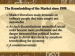the reembedding of the market since 1999