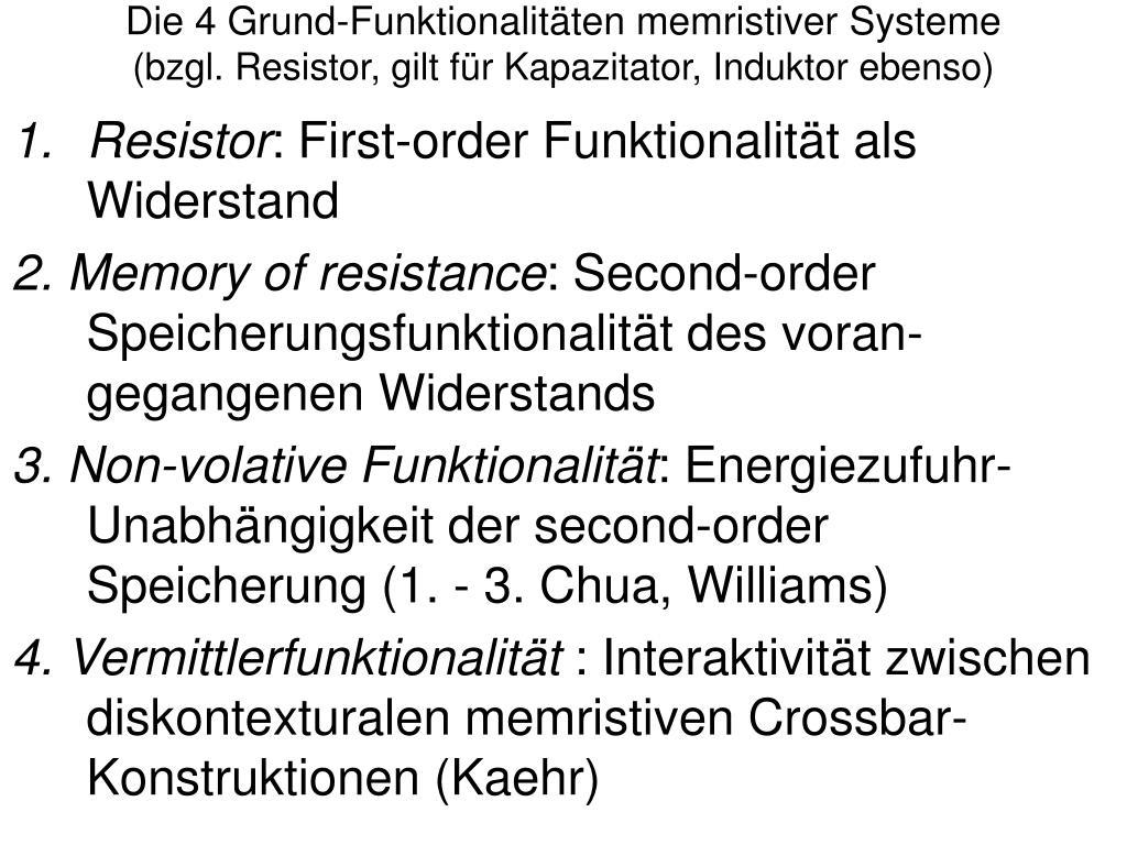 Die 4 Grund-Funktionalitäten memristiver Systeme