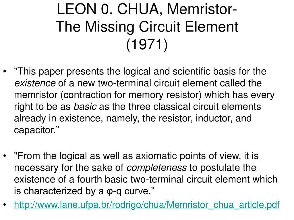 LEON 0. CHUA, Memristor-