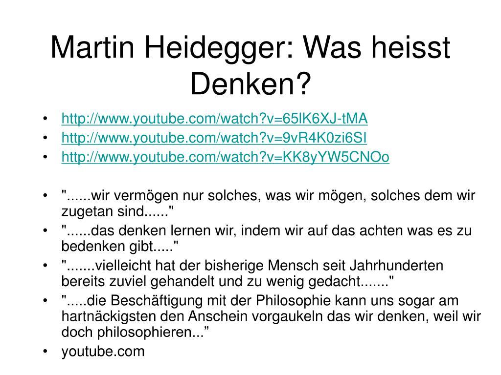 Martin Heidegger: Was heisst Denken?