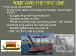 rome wins the first one
